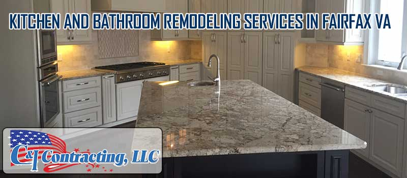 Kitchen And Bathroom Remodeling Services In Fairfax VA